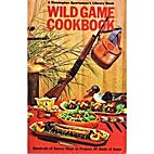 Wild Game Cookbook by L. W. Johnson