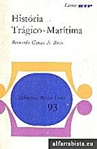 História Trágico-Marítima by Bernardo…