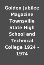Golden Jubilee Magazine Townsville State…