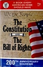 The U. S. Constitution and Bill of Rights by…