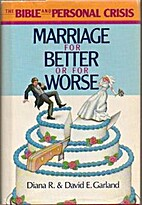 Marriage for Better or for Worse (The Bible…