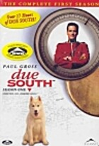 Due South (Season 1, Episodes 01-22) by Paul…