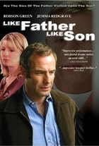 Like Father Like Son [movie] by Nick…