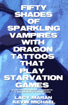 Fifty Shades Of Sparkling Vampires With…