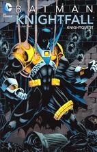 Batman: Knightfall Volume Two: Knightquest…