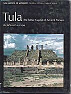 Tula: The Toltec Capital of Ancient Mexico…
