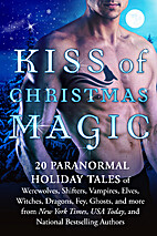 Kiss of Christmas Magic: 20 Paranormal…