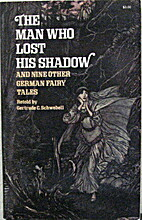 The Man Who Lost His Shadow, and Nine Other…