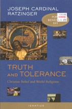Truth and Tolerance by Pope Benedict XVI