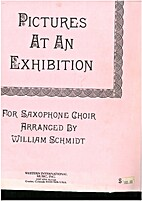 Pictures at an exhibition by William Schmidt