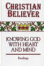 Christian Believer : Knowing God with Heart…