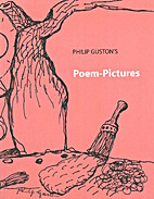 Philip Guston's Poem-Pictures by Debra…