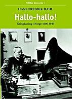Hallo - hallo! : kringkastingen i Norge…