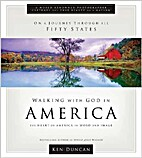 Walking with God in America: The Heart of…