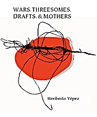 Wars. Threesomes. Drafts. & Mothers by…