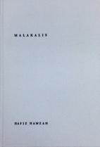 Malakalis: 30 Serpihan Sajak by Hafiz Hamzah