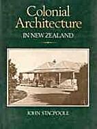 Colonial architecture in New Zealand by John…