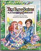 Trot, Trot to Boston: Play Rhymes for Baby…