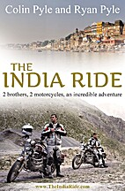 India Ride: Two Brothers, Two Motorcycles,…