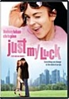 Just My Luck [2006 film] by Donald Petrie
