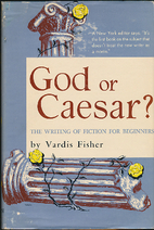God or Caesar? The writing of fiction for…