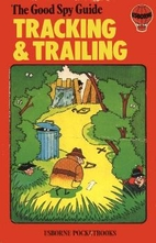 Tracking and Trailing, The Good Spy Guide by…