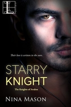 Starry Knight (Knights Of Avalon) by Nina…