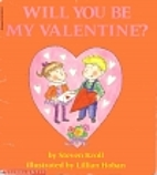 Will you be my valentine? by Steven Kroll