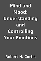 Mind and Mood: Understanding and Controlling…
