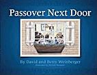 Passover Next Door by David Weinberger