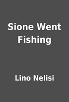 Sione Went Fishing by Lino Nelisi