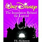 Walt Disney: The Inspiration Behind the…