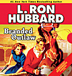 Branded Outlaw (Stories from the Golden Age)…