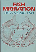 Fish Migration by Brian A. McKeown