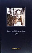 Burg- und Klosteranlage Oybin by Joanna…