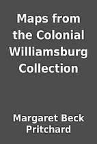 Maps from the Colonial Williamsburg…