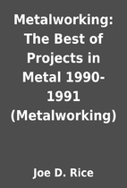 Metalworking: The Best of Projects in Metal…