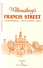 Williamsburg's Francis Street, Book 2 by M.…
