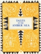 Tales of the Amber Sea: Fairy Tales of the…
