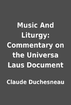 Music And Liturgy: Commentary on the…