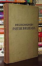 Die Zeichnungen Pieter Bruegels by Karl…