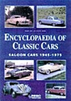 Encyclopaedia of Classic Saloon Cars by Rob…