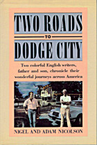 Two Roads to Dodge City: Two Colorful…