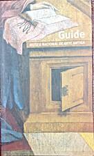 Guide Museu Nacional de Arte Antiga by Ana…