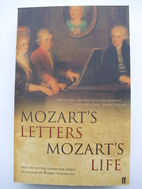 Mozart's Letters, Mozart's Life: Selected…