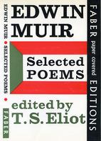 Selected Poems: Edwin Muir by Edwin Muir