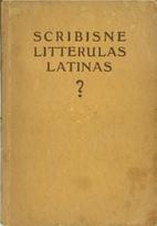 Scribisne litterulas latinas? : kleine…