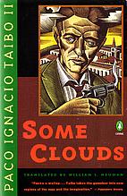 Some Clouds by Paco Ignacio Taibo, II