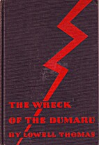 The Wreck of the Dumaru by Lowell Thomas