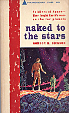 Naked to the stars by Gordon R. Dickson
